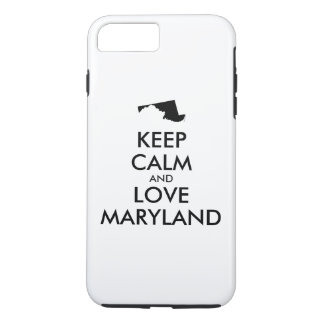 Customizable KEEP CALM and LOVE MARYLAND iPhone 8 Plus/7 Plus Case