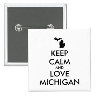 Customizable KEEP CALM and LOVE MICHIGAN Button