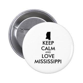 Customizable KEEP CALM and LOVE MISSISSIPPI Pinback Button