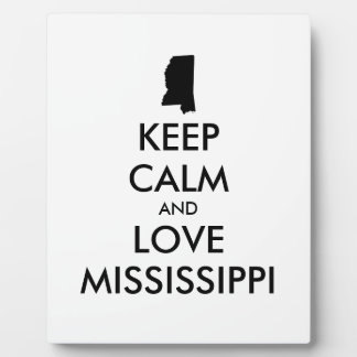 Customizable KEEP CALM and LOVE MISSISSIPPI Plaque