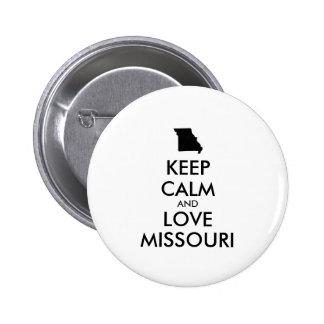 Customizable KEEP CALM and LOVE MISSOURI Pinback Button
