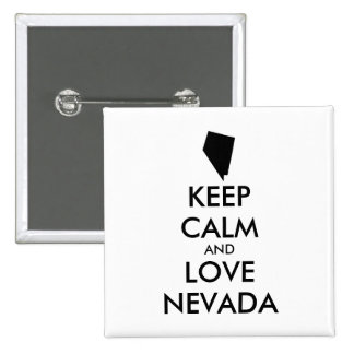 Customizable KEEP CALM and LOVE NEVADA Button