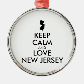 Customizable KEEP CALM and LOVE NEW JERSEY Metal Ornament