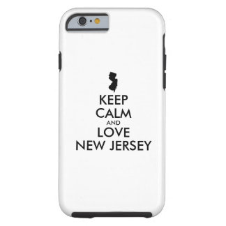 Customizable KEEP CALM and LOVE NEW JERSEY Tough iPhone 6 Case