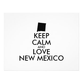 """Customizable KEEP CALM and LOVE NEW MEXICO 8.5"""" X 11"""" Flyer"""