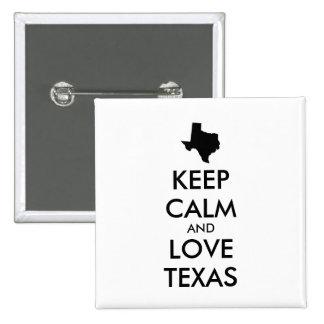 Customizable KEEP CALM and LOVE TEXAS Pinback Button