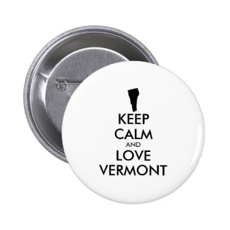 Customizable KEEP CALM and LOVE VERMONT Button