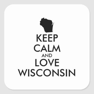 Customizable KEEP CALM and LOVE WISCONSIN Square Sticker