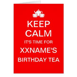 Customizable KEEP CALM BIRTHDAY TEA card