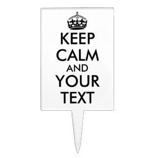 Customizable Keep Calm Cake Pick Your Text, Color
