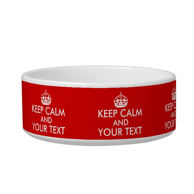 Customizable Keep Calm Saying Cat Dish Your Color