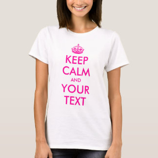 Customizable Keep Calm T-Shirt