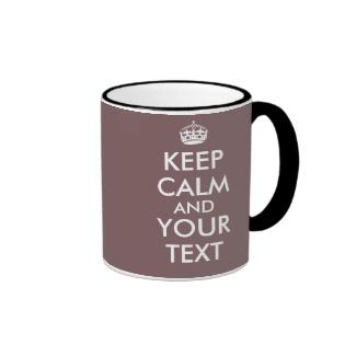 Customizable Keep Calm Taupe Coffee Mugs Template