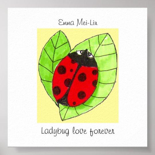Customizable Ladybug love forever poster
