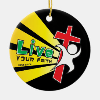 Customizable Live Your Faith Ornament