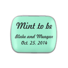 Customizable Mint To Be Candy Tin at Zazzle