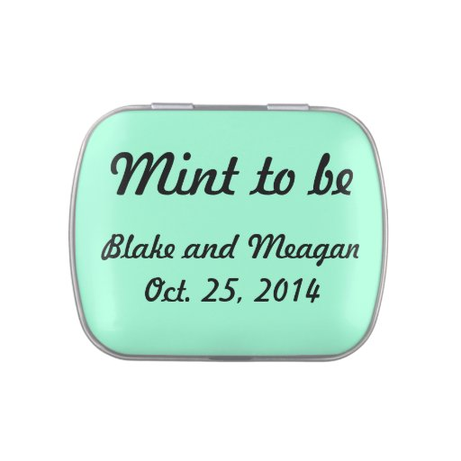 Customizable Mint To Be Candy Tin
