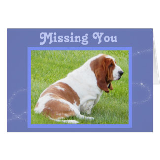 """Customizable """"Missing You"""" Card w/Cute Basset"""