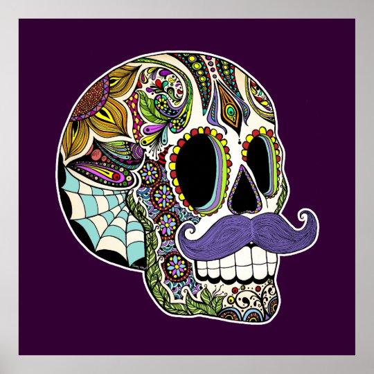 Customizable Mustache Sugar Skull Poster