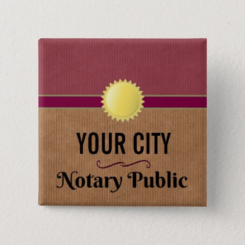 Customizable Notary Public Pride with Your City 2-inch Square Button