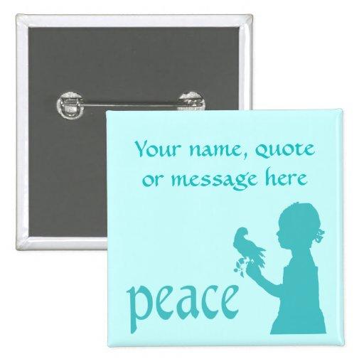 Customizable Peace Button