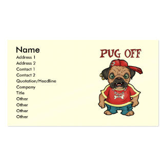 Customizable Pug Off Business Cards
