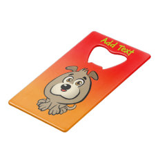 Customizable Puppy Cartoon Credit Card Bottle Opener