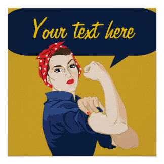 Customizable Rosie Riveter Poster