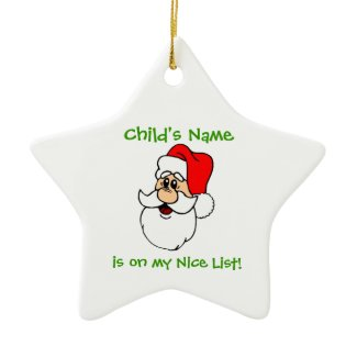 Customizable Santa's Nice List Star Ornament ornament