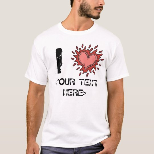 CUSTOMIZABLE SPLATTER I HEART DESIGN T-Shirt