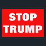 "Customizable STOP TRUMP For President 2016 Sign<br><div class=""desc"">You are sure you don&#39;t want Donald Trump to be president in 2016? Let people know with this yard sign! Includes white &#39;STOP TRUMP&#39; text.Have fun customizing it! Change text font and colour.Change red background.Change text and make up your own slogan! Please contact us if you need help or would...</div>"