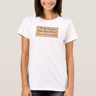 Customizable T-shirt, We the People T-Shirt