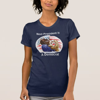 Customizable Template - Next President is Democrat Tshirt