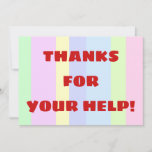 "[ Thumbnail: Customizable ""Thanks For Your Help!"" Card ]"