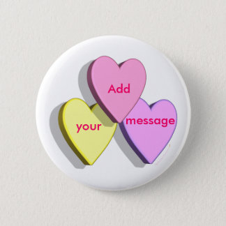 Customizable Valentine Candy Hearts Look Custom Pinback Button