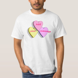 Customizable Valentine Candy Hearts Look Custom T-Shirt