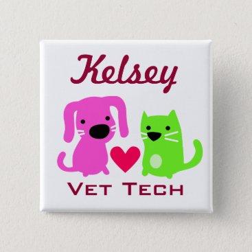 Valentines Themed Customizable Vet Tech Button