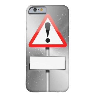 Customizable warning sign. barely there iPhone 6 case