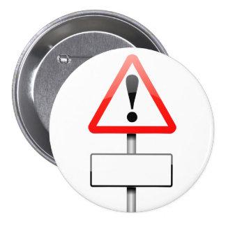 Customizable warning sign. button