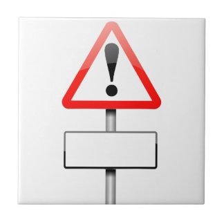 Customizable warning sign. ceramic tile