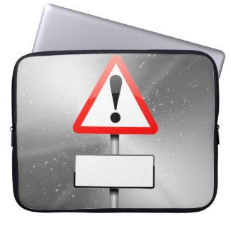 Customizable warning sign. computer sleeve