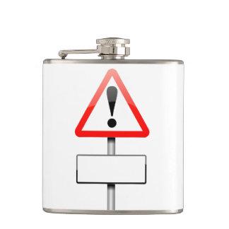 Customizable warning sign. hip flask