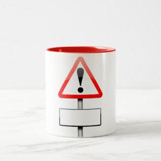 Customizable warning sign. Two-Tone coffee mug
