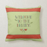 Customizable Welcome to the Family Green Throw Pillows