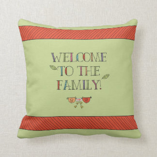 Customizable Welcome to the Family Green Throw Pillow