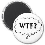 Customizable WTF? Magnet Fridge Magnet
