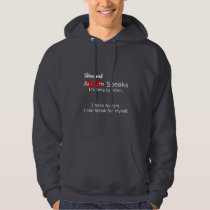 Customizable You Speak Hoodie Dark
