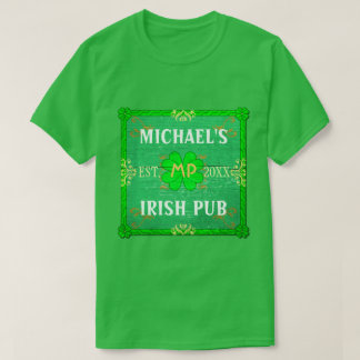 Customizable Your Name Irish Pub Green T-Shirt