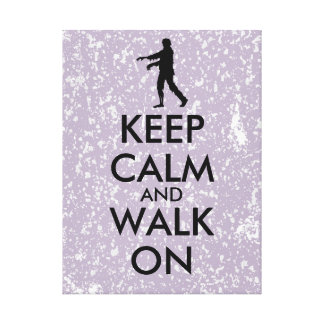 Customizable Zombie Canvas Keep Calm and Walk On