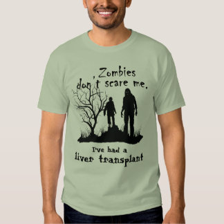 """Customizable """"Zombies don't scare me......"""" T-Shirt"""